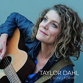 Love Song for HP by Taylor Dahl