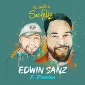 Te Invito a Ser Feliz (feat. Frederlyn) de Edwin Sanz