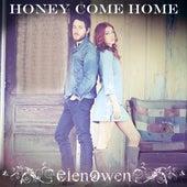 Honey Come Home - Single by Elenowen
