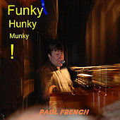 Funky Hunky Munky by Paul French