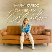Covers A Mi Estilo de Marian Oviedo