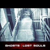 Ghosts & Lost Souls by Various Artists