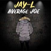 Average Joe by Jay L