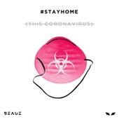 #STAYHOME (This Coronavirus) von Beauz