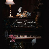 Songs I Wrote in My Bedroom von Anson Seabra