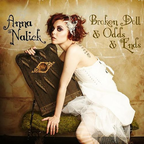 Broken Doll & Odds & Ends by Anna Nalick