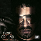 Ground Zero by Gino