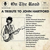 On the Road: A Tribute to John Hartford by Various Artists