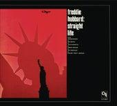 Straight Life (CTI Records 40th Anniversary Edition - Original recording remastered) by Freddie Hubbard
