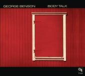 Body Talk (CTI Records 40th Anniversary Edition - Original recording remastered) by George Benson