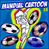 Mundial Cartoon 3.0 de Various Artists