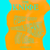 Ready to Lose/Stay Out Here (Remixes) by The Knife