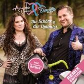 Die Schöne und der Optimist (Remix Edition) von Angela Henn