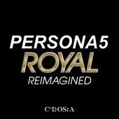 Persona 5 Royal Reimagined de Collosia