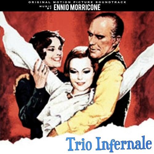 Trio Infernale by Ennio Morricone
