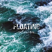 Floating by Amira
