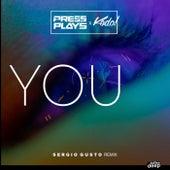 You (Sergio Gusto Remix) de PressPlays