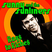 Rags To Riches de Sunny & The Sunliners