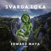 Gaia (Svarga Loka, Vol.7) de Edward Maya