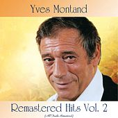 Remastered Hits Vol. 2 (All Tracks Remastered) de Yves Montand