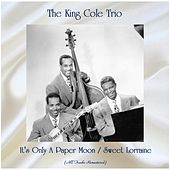 It's Only A Paper Moon / Sweet Lorraine (All Tracks Remastered) by Nat King Cole