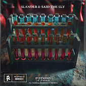 Potions (SLANDER & Bossfight Remix) by Slander