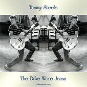 The Duke Wore Jeans (Remastered 2020) by Tommy Steele