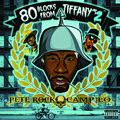 80 Blocks From Tiffany's II von Camp Lo Pete Rock