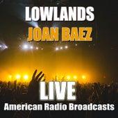 Lowlands (Live) by Joan Baez