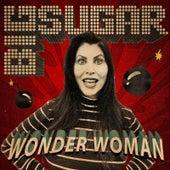 Wonder Woman by Big Sugar