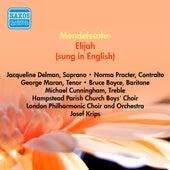 Mendelssohn, F.: Elijah (Sung in English) (Delman, Procter, Maran, Krips) (1954) by Jacqueline Delman