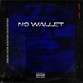 No Wallet von Joe Blow