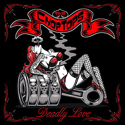 Deadly Love by The Chop Tops