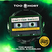 Eighty-Four Biarritz by Too Short