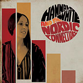 Hannah White and The Nordic Connections de Hannah White
