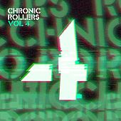 Chronic Rollers, Vol. 4 by Various Artists