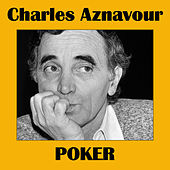 Poker by Charles Aznavour