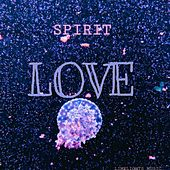 LOVE by Spirit