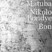 Bondye Bon by Matuba Nikolo