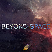 Beyond Space by Various Artists