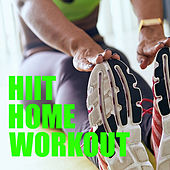 HIIT Home Workout von Various Artists