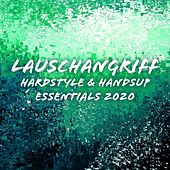 Lauschangriff: Hardstyle & Handsup Essentials 2020 de Various Artists