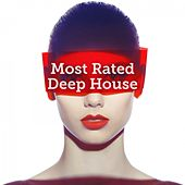 Most Rated: Deep House by Various Artists