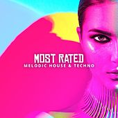 Most Rated: Melodic House & Techno von Various Artists