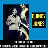 The Boy In The Tree (Original Music from the Motion Picture) by Quincy Jones
