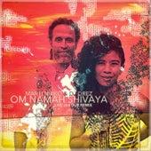 Om Namah Shivaya Live and Dub Remix von Marti Nikko