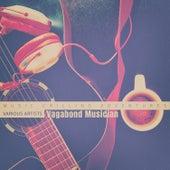 Vagabond Musician de Various Artists