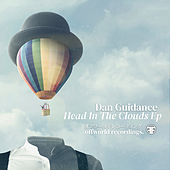 Head In The Clouds Ep by Dan Guidance