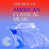 The Best of American Classical Music di Various Artists