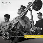 Nine Decades, Vol. 6: Dutch-India Airwaves de Ravi Shankar